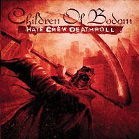 Children Of Bodom Children Of Bodom. Hate Crew Deathroll children of bodom children of bodom i worship chaos
