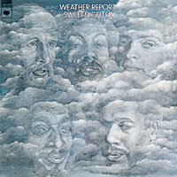Weather Report Weather Report. Sweetnighter