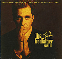 Кармайн Коппола The Godfather III. Music From The Original Motion Picture Soundtrack northwest sinfonia рэнди миллер the soong sisters original motion picture soundtrack