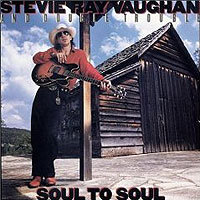 Стиви Рэй Воэн,The Double Trouble Stevie Ray Vaughan & Double Trouble. Soul To Soul
