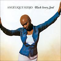 Zakazat.ru Angelique Kidjo. Black Ivory Soul