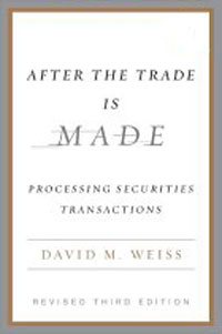 After the Trade Is Made, Revised Ed.: Processing Securities Transactions simple fashion table desktop is mdf fine processing the leg of the table is made of solid beech black and white can be chosen