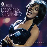 Donna Summer.  Live& More Encore! Epic