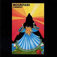 Mountain Mountain. Climbing!