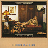 Барбра Стрейзанд Barbra Streisand. A Collection. Greatest Hits... And More барбра стрейзанд barbra streisand partners 2 lp cd