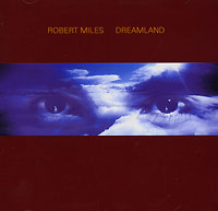 Роберт Майлз Robert Miles. Dreamland miles from tomorrowland фигурка майлз с бластбордом