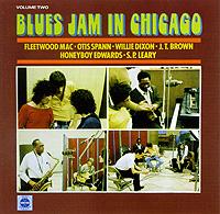 Fleetwood Mac,Отис Спэнн,Вилли Диксон,Джей Ти Браун,Дэвид Ханибой Эдвардс,Эс Пи Лири Blues Jam In Chicago. Volume Two fleetwood mac fleetwood mac kiln house