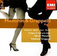 Menuhin & Grappelli. Play... (2 CD)