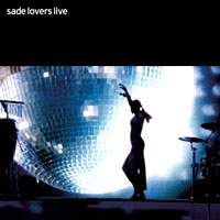 Sade. Lovers Live