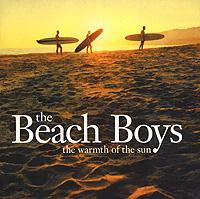 The Beach Boys The Beach Boys. The Warmth Of The Sun beach boys beach boys that s why god made the radio