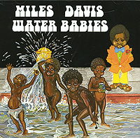 Miles Davis. Water Babies