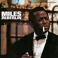 Майлз Дэвис,Уэйн Шортер,Херби Хэнкок,Рон Картер,Тони Уилльямс Miles Davis. Miles In Berlin майлз дэвис miles davis someday my prince will come lp