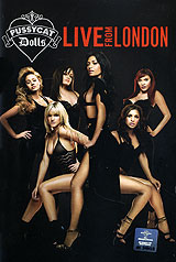 The Pussycat Dolls. Live From London wait what