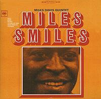 Майлз Дэвис,Miles Davis Quintet Miles Davis. Miles Smiles