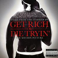 Get Rich Or Die Tryin'. Original Soundtrack katalog get rich