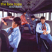 """The Box Tops"" The Box Tops. The Best Of The Box Tops. Soul Deep"