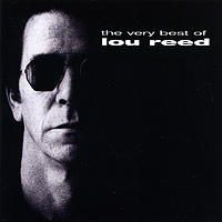 Лу Рид Lou Reed. The Very Best Of лу рид lou reed live in concert