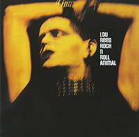 Лу Рид Lou Reed. Rock N Roll Animal lou reed lou reed berlin