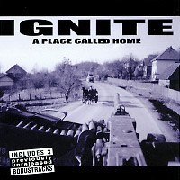 Ignite Ignite. A Place Called Home