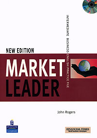 Market Leader: Intermediate Business English Practice File (+ CD) segal business writing using word processing ibm wordstar edition pr only