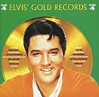 Elvis Presley.  Elvis' Gold Records.  Volume 4 RCA,SONY BMG