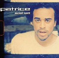 Patrice. Ancient Spirit