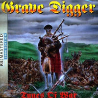Grave Digger Grave Digger. Tunes Of War grave matters