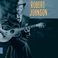 Robert Johnson. King Of The Delta Blues