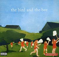 The Bird And The Bee The Bird And The Bee. The Bird And The Bee the bird and the bee the bird and the bee the bird and the bee