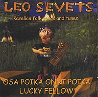Zakazat.ru Leo Sevets. Osa Poika Onni Poika. Lucky Fellow