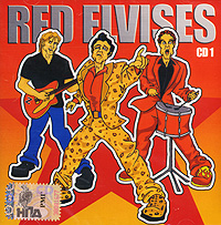 """Red Elvises"" Red Elvises. CD 1 (mp3)"