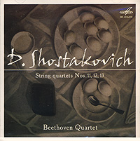 The Beethoven String Quartet Dmitri Shostakovich. String Quartets Nos. 11, 12, 13 escher string quartet escher string quartet mendelssohn string quartets nos 1