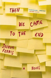 Then We Came to the End: A Novel the painter of battles a novel