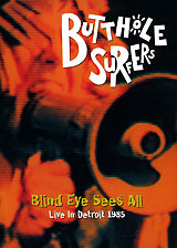 Butthole Surfers: Blind eye sees all distribution