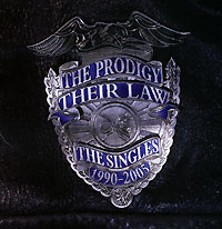 The Prodigy. Their Law. The Singles 1990-2005