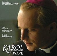Эннио Морриконе Ennio Morricone. Karol. The Man Who Became Pope ennio morricone jubilee lp