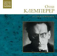 Отто Клемперер Отто Клемперер (mp3)