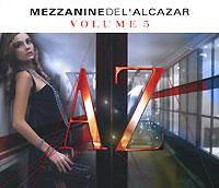 Mezzanine De L'Alcazar. Vol. 5 (2 CD)
