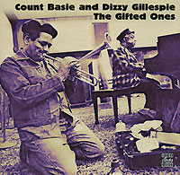 Каунт Бэйси,Диззи Гиллеспи,Рэй Браун,Микей Рокер Original Jazz Classics. Count Basie And Dizzy Gillespie. The Gifted Ones элла фитцжеральд the count basie orchestra tommy flanagan trio оскар питерсон ray brown duo jazz at the santa monica civic 72 3 cd