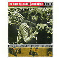 John Mayall, The Bluesbreakers. The Diary Of A Band (2 CD)