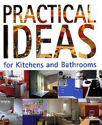 Sandra Moya Practical Ideas for Kitchens and Bathrooms sandra ammitzboll and charlotta hall rights with responsibilities