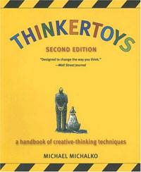 Thinkertoys: A Handbook of Creative-Thinking Techniques handbook of international economics 3