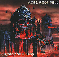 Фото - Аксель Руди Пелл Axel Rudi Pell. Kings And Queens kings and queens
