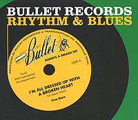 Bullet Records Rhythm & Blues