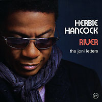 Херби Хэнкок Herbie Hancock. River. The Joni Letters херби хэнкок herbie hancock takin off 2 cd