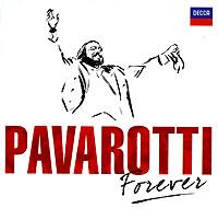 Лучано Паваротти Luciano Pavarotti. Pavarotti Forever (2 CD) лучано паваротти pavarotti 101 pavarotti 6 cd page 4