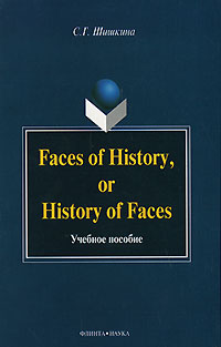 Faces of History, or History in Faces
