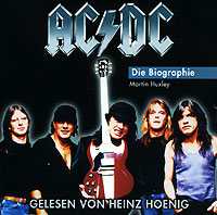 AC/DC,Гейнц Хениг AC/DC. Die Biographie (Horbuch) (2 CD) ac dc black ice cd