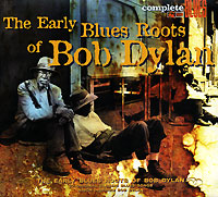 Complete Blues. The Early Blues Roots Of Bob Dylan утюг russell hobbs light easy 23590 56 2400вт синий белый