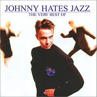 Johnny Hates Jazz Johnny Hates Jazz. The Very Best Of
